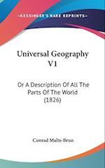 Universal Geography V1 af Conrad Malte-Brun