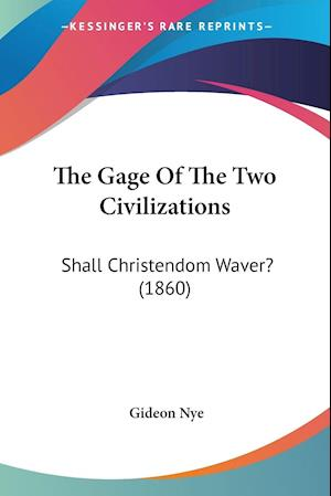 The Gage Of The Two Civilizations
