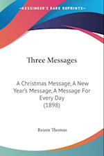 Three Messages af Reuen Thomas