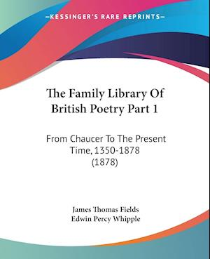 The Family Library Of British Poetry Part 1
