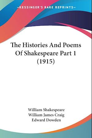 The Histories And Poems Of Shakespeare Part 1 (1915)