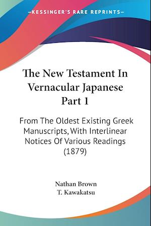 The New Testament In Vernacular Japanese Part 1