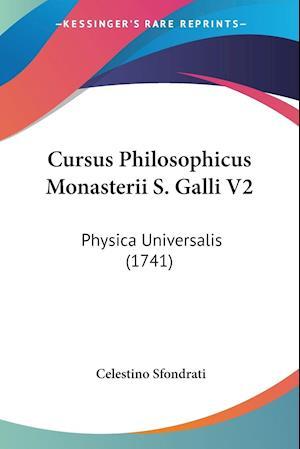 Cursus Philosophicus Monasterii S. Galli V2