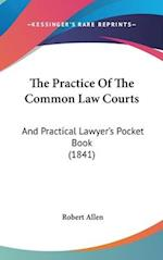 The Practice of the Common Law Courts