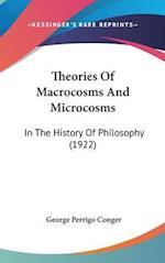 Theories of Macrocosms and Microcosms af George Perrigo Conger