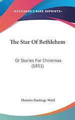 The Star of Bethlehem af Horatio Hastings Weld, H. Hastings Weld