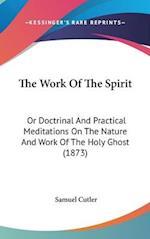 The Work of the Spirit af Samuel Cutler