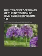 Minutes of Proceedings of the Institution of Civil Engineers Volume 146 af Institution Of Civil Engineers