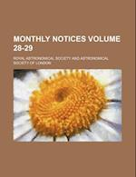 Monthly Notices Volume 28-29 af Royal Astronomical Society
