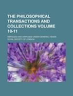 The Philosophical Transactions and Collections Volume 10-11; Abridged and Disposed Under General Heads af Royal Society Of London