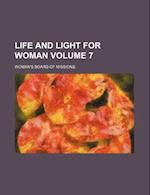 Life and Light for Woman Volume 7 af Woman's Board of Missions