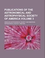 Publications of the Astronomical and Astrophysical Society of America Volume 3 af American Astronomical Society