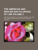 The American and English Encyclopedia of Law Volume 2 af John Houston Merrill