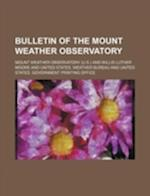 Bulletin of the Mount Weather Observatory af Mount Weather Observatory