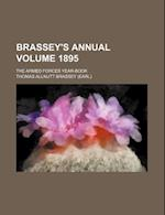 Brassey's Annual Volume 1895; The Armed Forces Year-Book af Thomas Allnutt Brassey