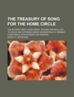 The Treasury of Song for the Home Circle; The Richest, Best-Loved Gems af Daniel H. Morrison