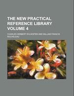 The New Practical Reference Library Volume 4 af Charles Herbert Sylvester