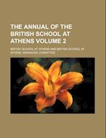 The Annual of the British School at Athens Volume 2 af British School At Athens