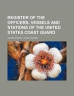 Register of the Officers, Vessels and Stations of the United States Coast Guard af United States Coast Guard