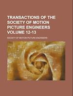 Transactions of the Society of Motion Picture Engineers Volume 12-13 af Society Of Motion Picture Engineers