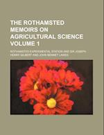 The Rothamsted Memoirs on Agricultural Science Volume 1 af Rothamsted Experimental Station