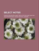 Select Notes af Francis Nathan Peloubet
