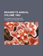 Brassey's Annual Volume 1903; The Armed Forces Year-Book af Thomas Allnutt Brassey