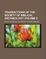 Transactions of the Society of Biblical Archaeology Volume 2 af Society of Biblical Archaeology