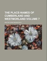 The Place-Names of Cumberland and Westmorland Volume 7 af Walter John Sedgefield