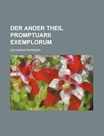 Der Ander Theil Promptuarii Exemplorum af Zacharias Rivander