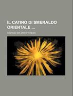 Il Catino Di Smeraldo Orientale af Gaetano