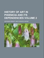 History of Art in PH Nicia and Its Dependencies Volume 2 af Georges Perrot