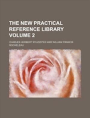 Bog, paperback The New Practical Reference Library Volume 2 af Charles Herbert Sylvester