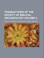 Transactions of the Society of Biblical Archaeology Volume 4 af Society of Biblical Archaeology