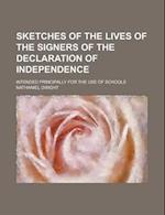 Sketches of the Lives of the Signers of the Declaration of Independence; Intended Principally for the Use of Schools af Nathaniel Dwight