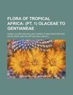 Flora of Tropical Africa af Daniel Oliver