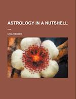 Astrology in a Nutshell af Carl Webber