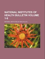 National Institutes of Health Bulletin Volume 1-9 af National Institutes Of Health