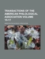 Transactions of the American Philological Association Volume 15-17 af American Philological Association