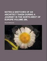 Notes & Sketches of an Architect Taken During a Journey in the North-West of Europe Volume 286, af Felix Narjoux