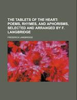 The Tablets of the Heart af Frederick Langbridge