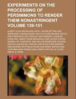 Experiments on the Processing of Persimmons to Render Them Nonastringent Volume 139-151 af Albert Hugh Bryan