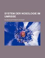 System Der Nosologie Im Umrisse af Wilhelm Gottfried Ploucquet