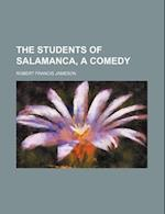 The Students of Salamanca, a Comedy af Robert Francis Jameson