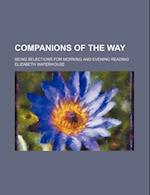Companions of the Way; Being Selections for Morning and Evening Reading af Elizabeth Waterhouse