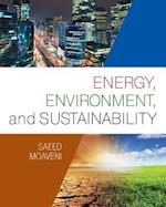 Energy, Environment, and Sustainability (Activate Learning With These New Titles from Engineering)