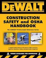 Dewalt Construction Safety and OSHA Handbook af Dan Johnson, Daniel Johnson, Larry Johnson