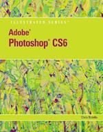 Adobe Photoshop CS6 (Illustrated)