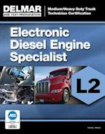 Ase Test Preparation Electronic Diesel Engine Diagnosis Specialist (ASE Test Preparation: Medium/Heavy Duty Truck Technician Certification)