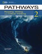 Pathways 2 (Pathways Reading Writing Critical Thinking)